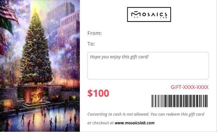Mosaics Lab Gift Cards are an amazing gift that keeps on giving.